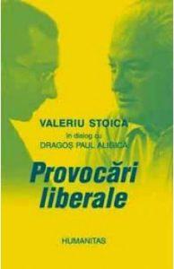 Provocari Liberale - PD Aligica, Valeriu Stoica
