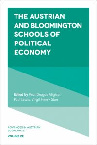 The Austrian and the Bloomington Schools of Political Economy - Aligica, Lewis , Storr