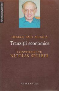 Tranzitii economice, PD Aligica, Nicolas Spulber